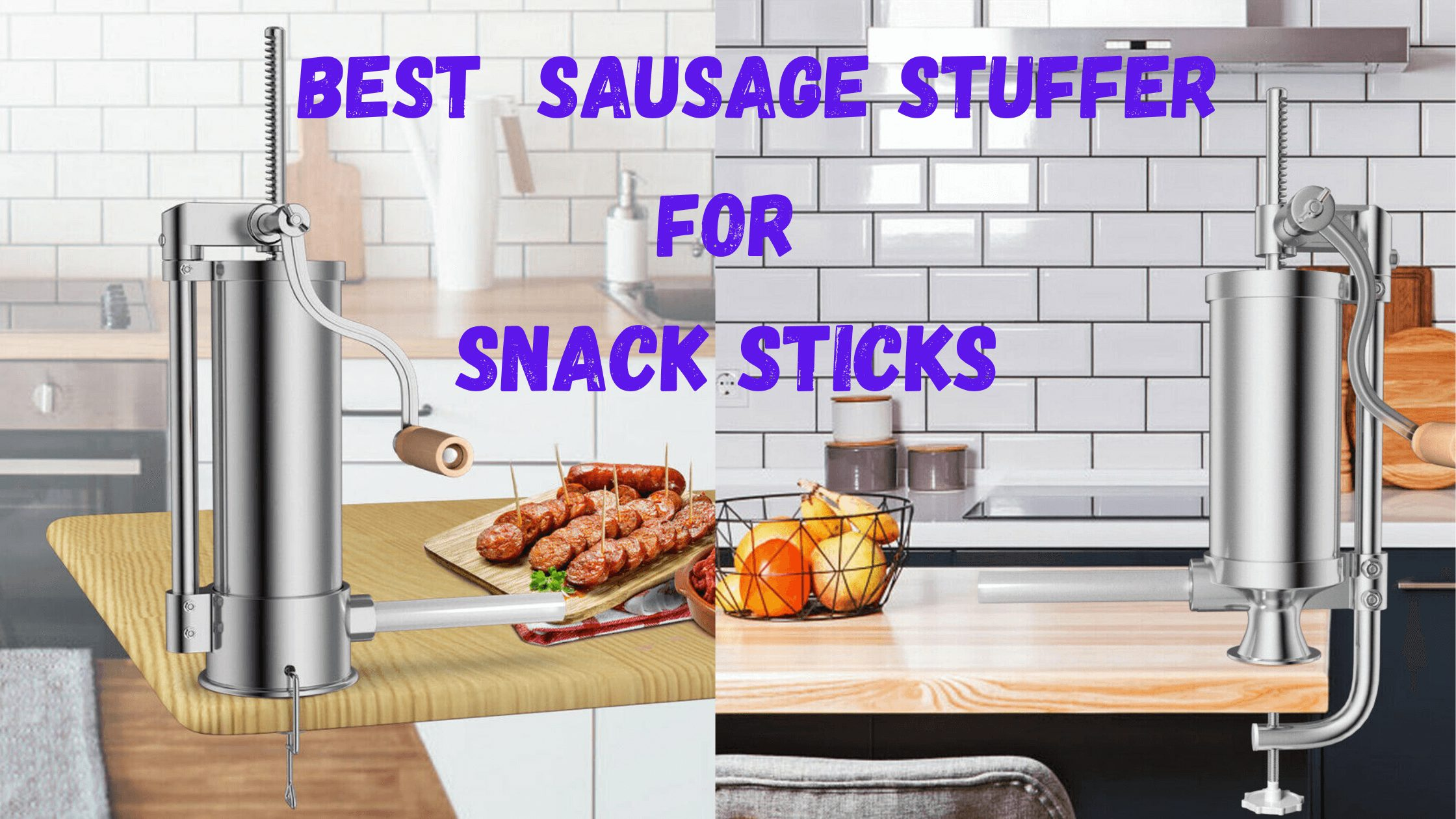 best sausage stuffer for snack sticks